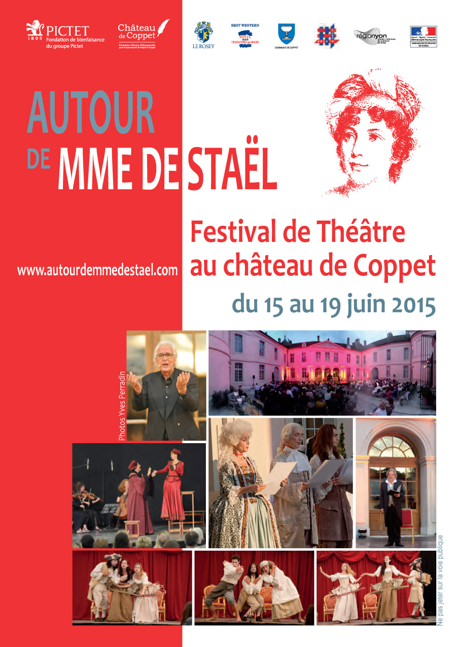 """""""Autour de Mme de Staël"""" // Festival de Théâtre // Château de Coppet // juin 2015"""