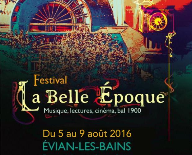 Evian / Festival La Belle Epoque / 5-9 août 2016